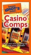 The Pocket Idiot's Guide to Casino Comps