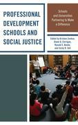 Professional Development Schools and Social Justice: Schools and Universities Partnering to Make a Difference