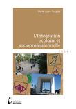 L'Intégration scolaire et socioprofessionnelle