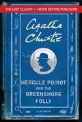 Hercule Poirot and the Greenshore Folly