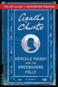 Hercule Poirot and the Greenshore Folly
