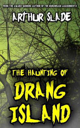 The Haunting Of Drang Island