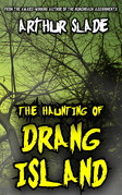 The Haunting of Drang Island