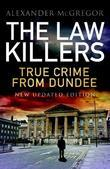 The Law Killers: New Updated Edition