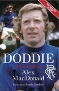 Doddie: My Autobiography. Alex MacDonald: New Paperback Edition. Revised and Updated