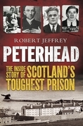 Peterhead: Inside Scotland's Toughest Prison