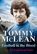 Football in the Blood: My Autobiography
