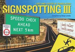 Signspotting III: Lost and Loster in Translation