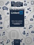 LinkedIn: per il tuo lavoro, per il marketing aziendale