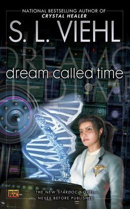 Dream Called Time: A Stardoc Novel