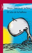 Marco Antonio de la Parra - El año de la ballena