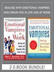 Dealing with Emotional Vampires Who Drain You in Life and at Work (EBOOK BUNDLE)