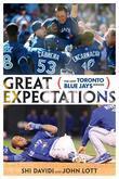 Great Expectations: The Lost Toronto Blue Jays Season