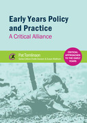 Early Years Policy and Practice: A Critical Alliance