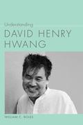 Understanding David Henry Hwang
