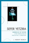 Sefer Yetzira: Chronicles of Desire
