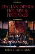 Italian Opera Houses and Festivals