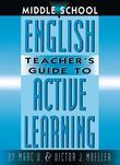 Middle School English Teacher's Guide to Active Learning