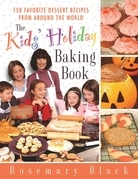 The Kids' Holiday Baking Book