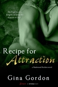 Recipe for Attraction (A Madewood Brothers Novel)