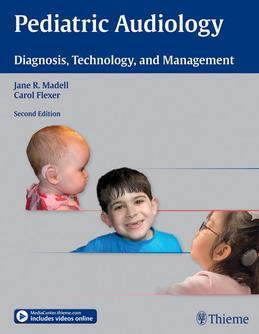 Pediatric Audiology: Diagnosis, Technology, and Management