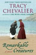 Remarkable Creatures: A Novel