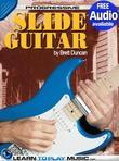 Slide Guitar Lessons for Beginners: Teach Yourself How to Play Guitar (Free Audio Available)