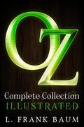 OZ Complete Collection : ILLUSTRATED with Audio Books and Exclusive Bonus Offers