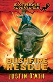 Extreme Adventures Book 2 - Bushfire Rescue