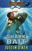 Extreme Adventures Book 3- Shark Bait