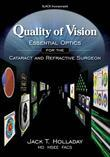 Quality of Vision:: Essential Optics for the Cataract and Refractive Surgeon