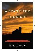 A Prayer for the Night: An Amish-Country Mystery