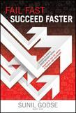 Fail Fast. Succeed Faster