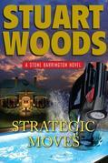 Strategic Moves: A Stone Barrington Novel