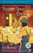 Murder Your Darlings: Algonquin Round Table Mystery