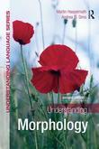 Understanding Morphology, Second Edition