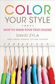 Color Your Style: How to Wear Your True Colors