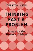 Thinking Past a Problem: Essays on the History of Ideas
