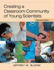 Creating a Classroom Community of Young Scientists: Second Edition