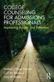 College Counseling for Admissions Professionals: Improving Access and Retention