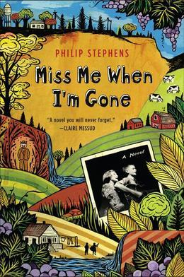 Miss Me When I'm Gone: A Novel