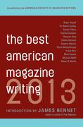 Best American Magazine Writing 2013