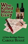 Who Killed Mona Lisa?