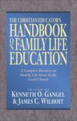 The Christian Educator's Handbook on Family Life Education