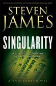 Singularity: A Jevin Banks Novel