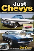 Just Chevys: True Tales & Iconic Cars from America's No. 1 Automaker