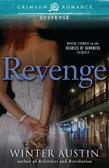 Revenge: Book Three in the Degrees of Darkness Series
