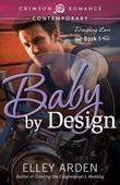 Baby by Design: Designing Love Book One