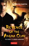 Revenge of the Akuma Clan: Samurai Awakening Book 2