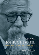 Abraham Joshua Heschel: The Call of Transcendence